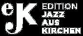Edition Jazz aus Kirchen